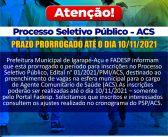 Prorrogação do Período para Inscrições do PSP, Edital Nº 01/2021/PMI/ACS
